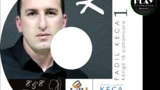 Fadil Keca - 09 - Moj zeshkanja ime