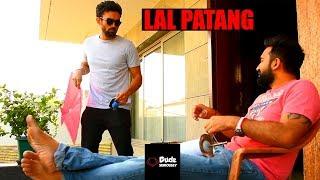 LAL PATANG | KITES | DUDE SERIOUSLY