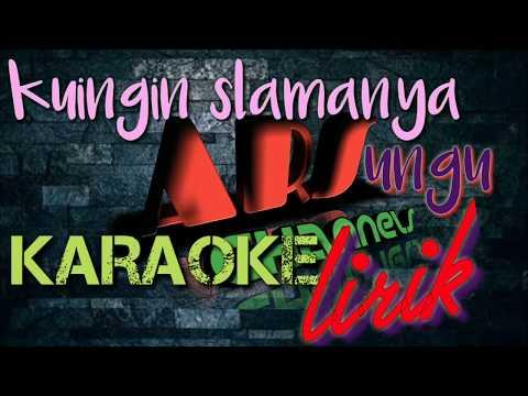UNGU KUINGIN SLAMANYA Karaoke Pop Indonesia