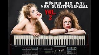 Suchtpotenzial Wunschkonzert Vol. 2