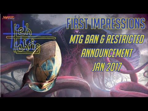 First Impressions: MTG B&R Announcement 1/9/17