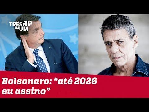Bolsonaro Sobre Prêmio Camões Para Chico Buarque: 'Até 31 De Dezembro De 2026, Eu Assino'
