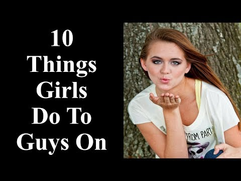 what-girls-do-to-turn-on-guys---10-things-girls-do-that-turn-guys-on