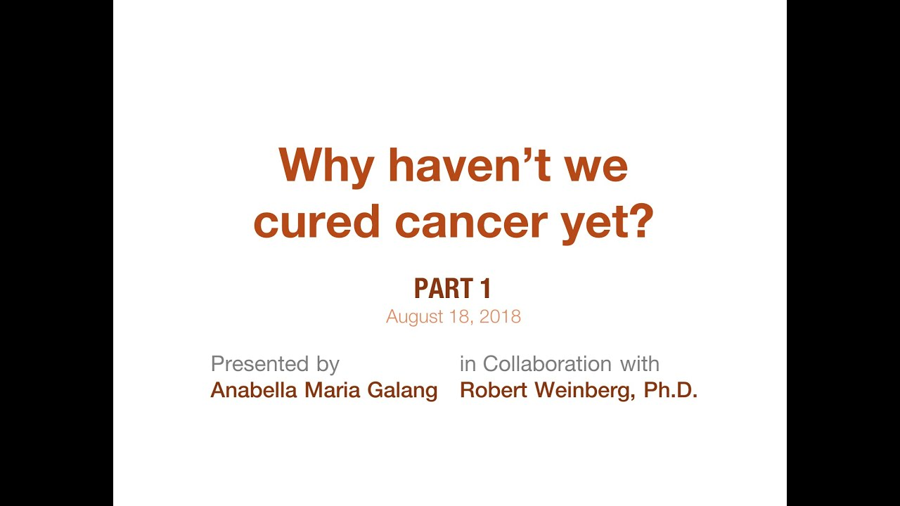 Why Haven't We Cured Cancer Yet? || Part 1 || AUG 2018 || THE STEMINIST MOVEMENT
