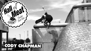 Hall of Meat: Cody Chapman