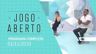 JOGO ABERTO - 02/11/2020 - PROGRAMA COMPLETO