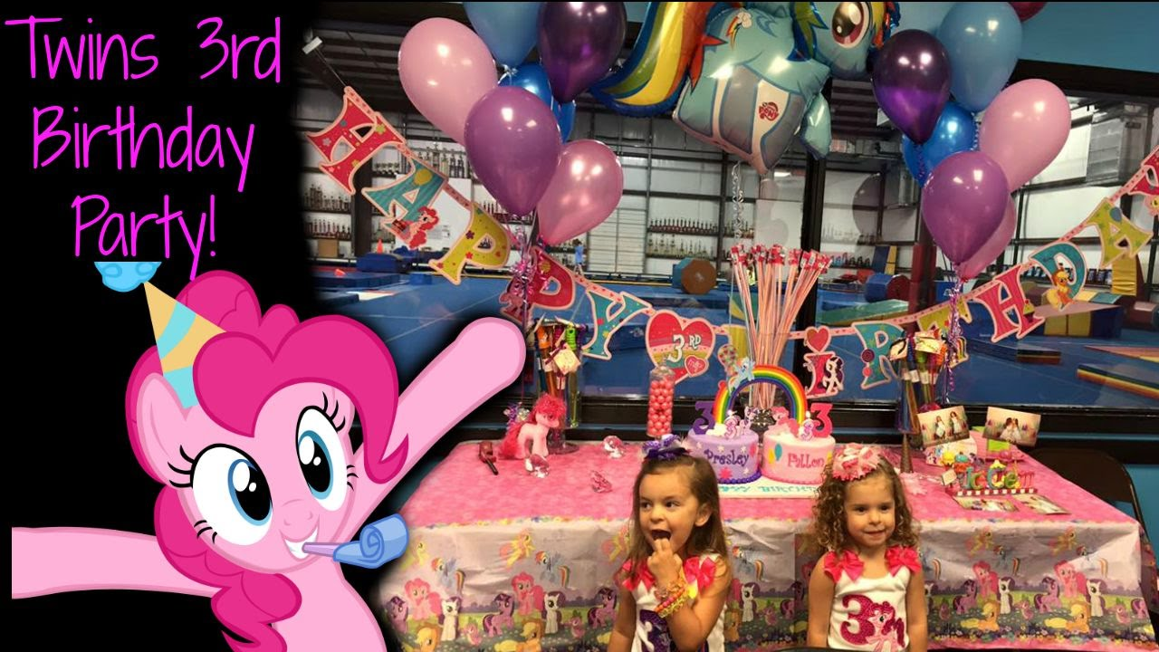 Twin Girls 3rd Birthday Party My Little Pony YouTube