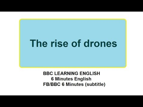 BBC 6 Minute English (Subtitle)    The rise of drones