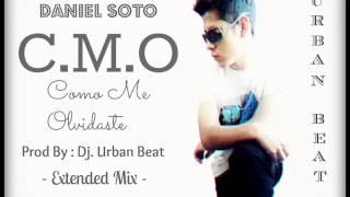 C.M.O - Como Me Olvidaste  - Daniel Soto - Remix Extended Prod by Urban Beat