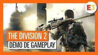 The Division 2 - Démo de Gameplay E3 2018 [OFFICIEL] VOSTFR HD 4K