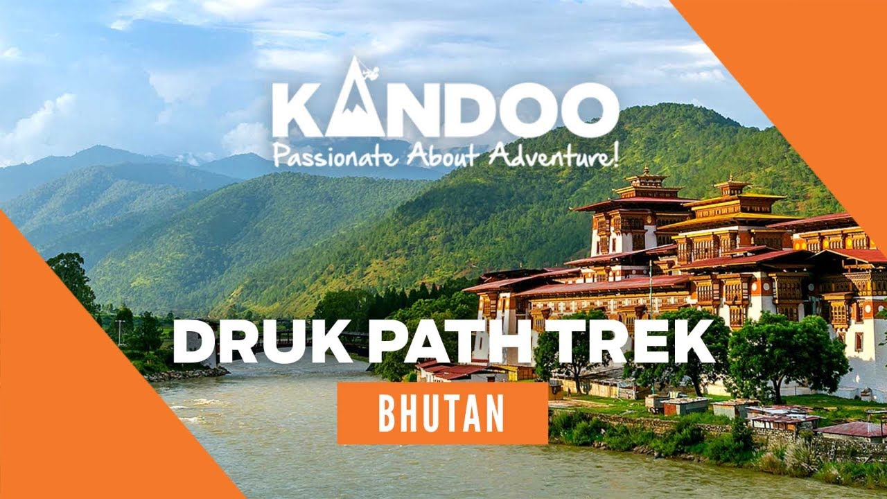 Trek The Druk Path In Bhutan With Kandoo Adventures Youtube