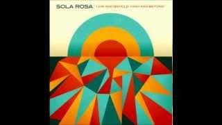 Sola Rosa feat. Spikey Tee - I
