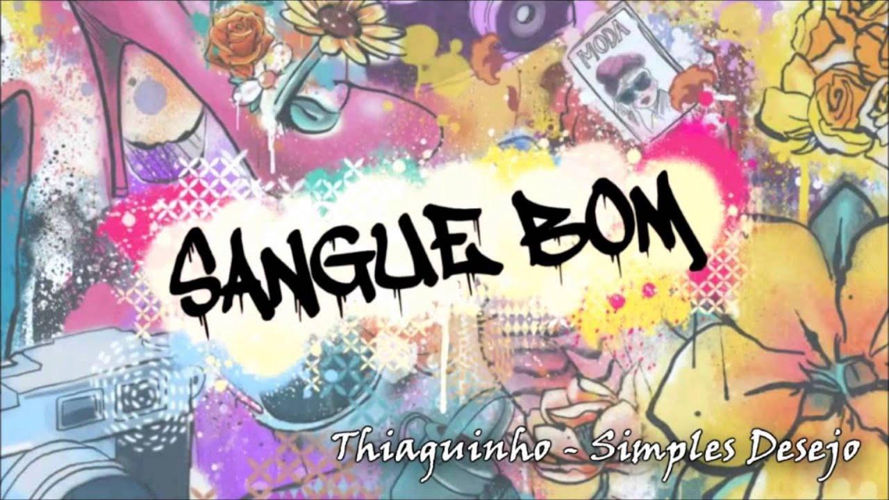 Thiaguinho - Simples Desejo (Trilha Sonora Sangue Bom)
