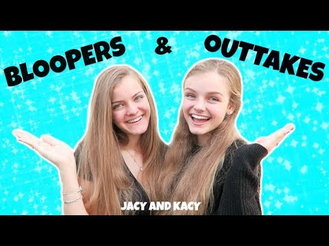 Bloopers & Outtakes 2018 ~ Jacy and Kacy