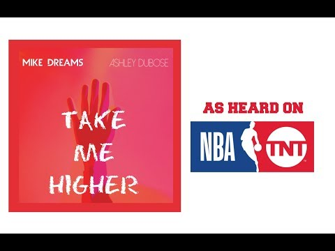 Mike Dreams - Take Me Higher (ft. Ashley DuBose) [Official Audio]