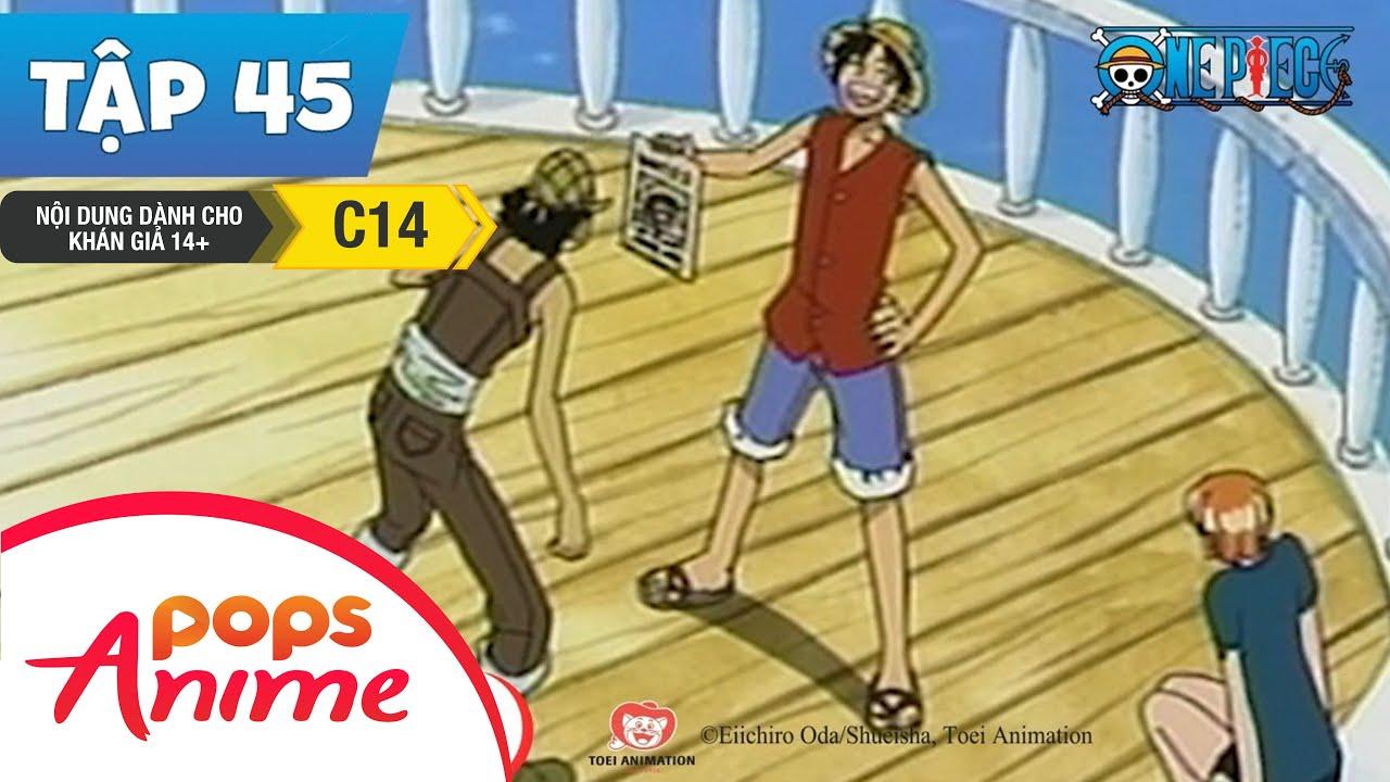 One Piece Tập 45 - Tiền Thưởng Hải Tặc - Mũ Rơm Nổi Tiếng Trên Toàn Thế Giới - Hoạt Hình Tiếng Việt