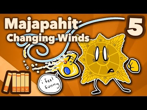 Kingdom of Majapahit - Changing Winds - Extra History - #5