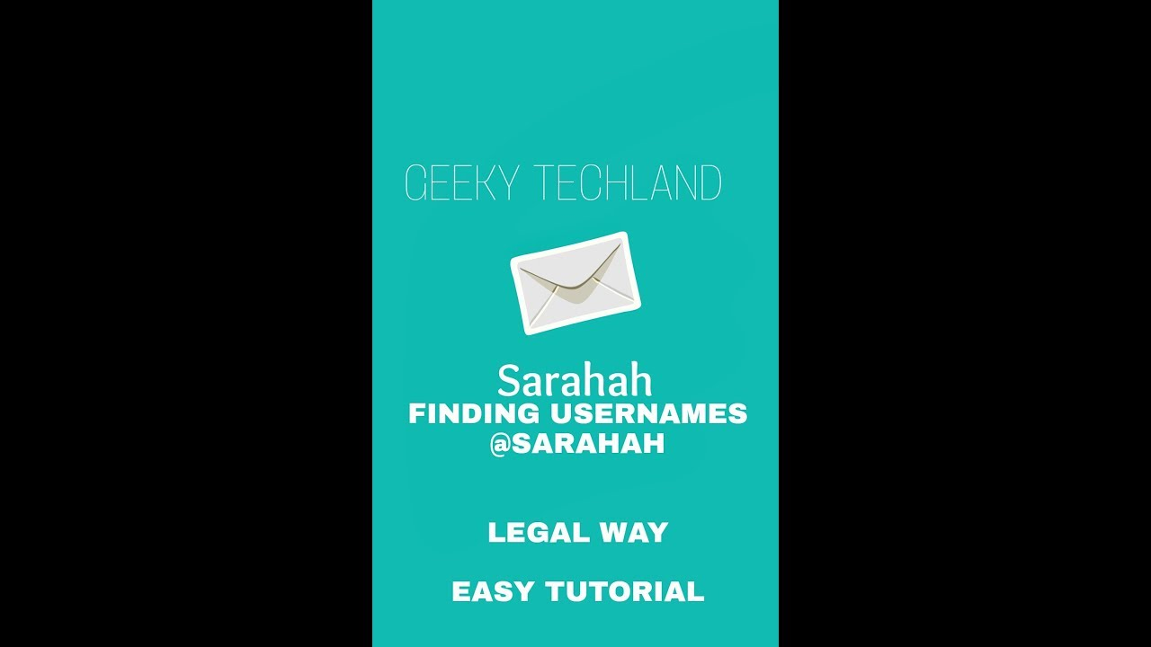 SARAHAH-FIND USERNAME AND IP OF ANY PERSON-ONLY LEGAL AND WORKING WAY-NO  SKILL NEEDED-EASY TUTORIAL by TECH THERAPY *GTECHLAND