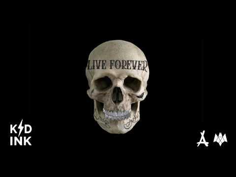 Kid Ink - Live Forever [Audio]