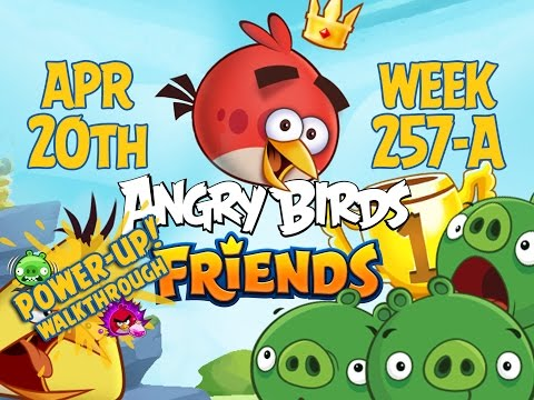 Angry Birds Friends Tournament Week 257-A Levels 1 to 6 Power Up Mobile Compilation Walkthroughs