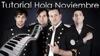 Tan Bionica - Hola Noviembre [Tutorial Piano] | Synthesia