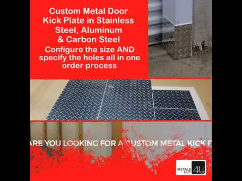 Custom Metal Door Kick Plate in Stainless Steel, Aluminum & Carbon Steel