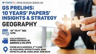 Open Session on GS Prelims : 10 Years' Papers' Insights & Strategy | Geography Part 2