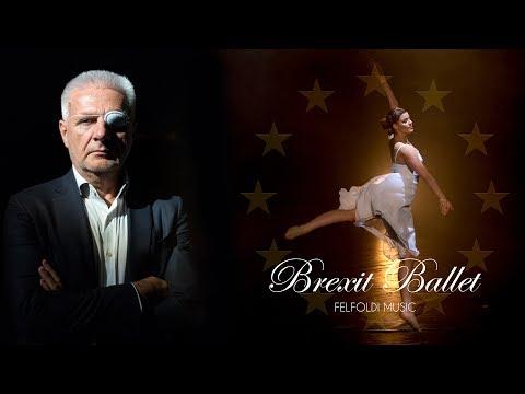 Joseph Felfoldi - Brexit ballet