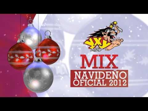Mix Navideño Oficial 2012 - YXY 105.7 - System ID