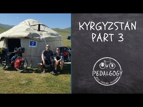 Cycling Kyrgyzstan Part 3 | Bicycle Tour Around the World #5