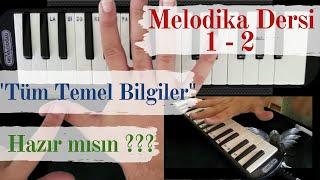 Melodika Dersi 1 - 2 / Tüm Temel Bilgiler