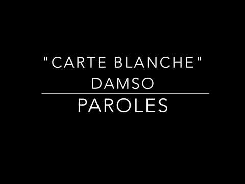 "DAMSO ""Carte Blanche"" -  Paroles/Lyrics"