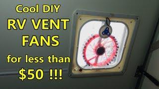 Cool DIY RV Vent Fans for Under $50!
