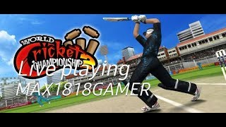 Live🔴 Max1818gamer is live playing wcc2 world cricket championship 2