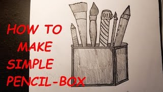 How to make simple pencil box drawing