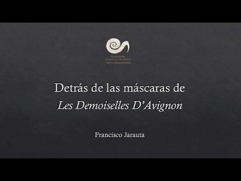 Francisco Jarauta. Conferencia: Detrás de las máscaras de Les demoiselles D'Avignon