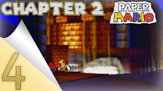 Paper Mario: Chapter 2 - Part 4 [Dry Dry Ruins]