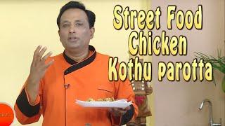 Street Food Chicken Kothu parotta