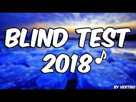 BLIND TEST 2018!! (40 TITRES)