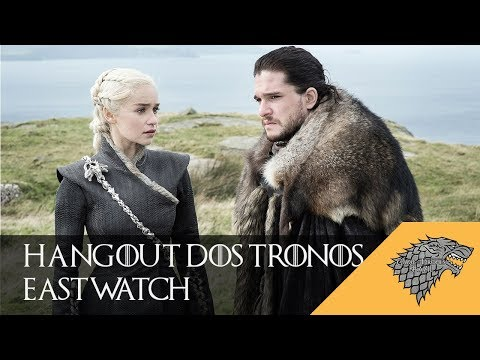 HangOut dos Tronos: Eastwatch | Game Of Thrones