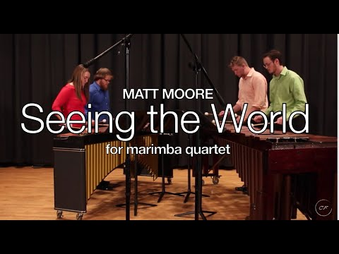Seeing the World, Matt Moore. Campbellsville University Chamber Percussion Group
