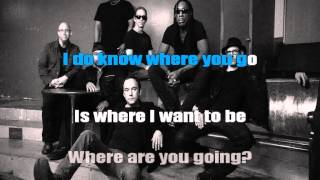 Dave Matthews Band - Where are you going karaoke