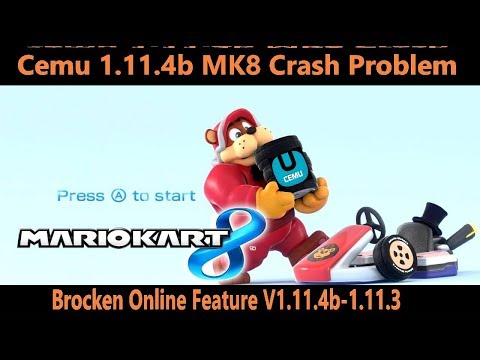 Cemu 1 11 4b and Cemu 1 11 3 Crash with Online Feature ON : cemu