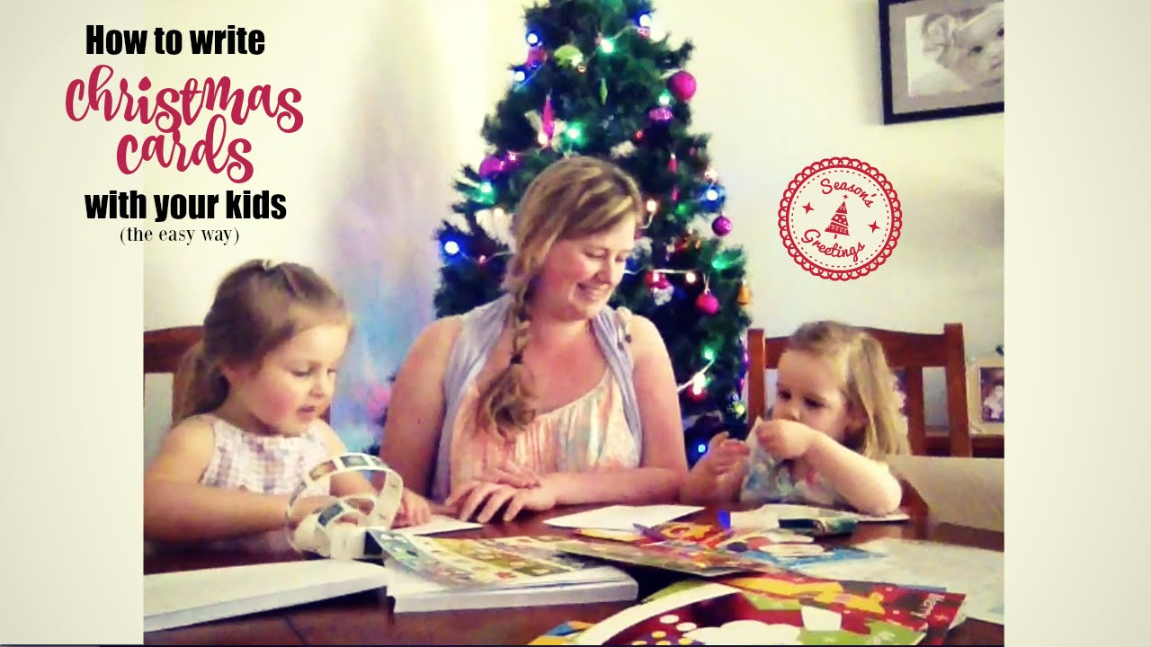 How To Write Christmas Cards With The Kids Youtube