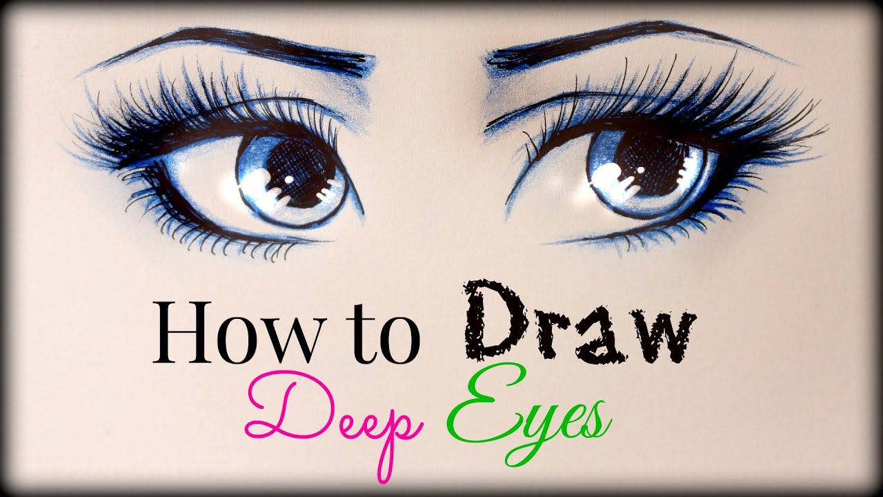 Drawing Tutorial How To Draw And Color Deep Eyes YouTube
