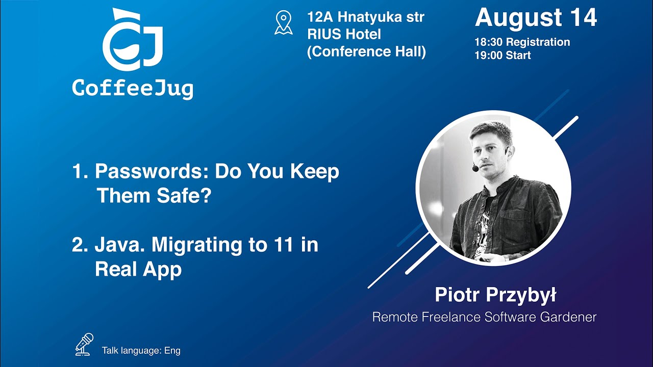 Java. Migration to 11 in Real App by Piotr Przybył | CoffeeJug Meetup