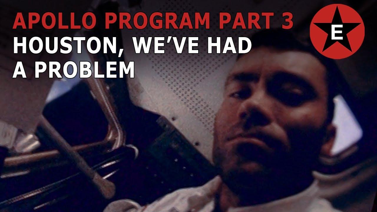 "Apollo Program Part 3: ""Houston, we've had a problem."""