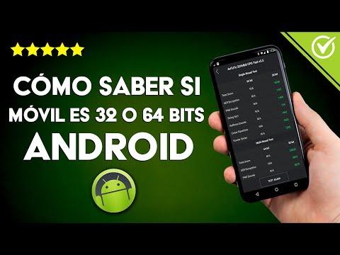 Cómo Conocer o Saber si mi Teléfono Android es de 32 o 64 bits