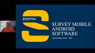 Spectra Geospatial Webinar,  Survey Mobile Android software