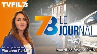 7/8 Le Journal – Edition du mardi 23 février 2016